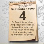 4 September 1909 - Dr. Ernest Jones joined Jung, Freud and Ferenczi, to board the night boat for Fall River, where they took a morning train to Worcester via Boston.