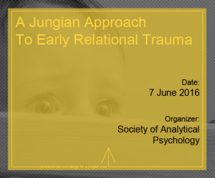 A Jungian Approach To Early Relational Trauma