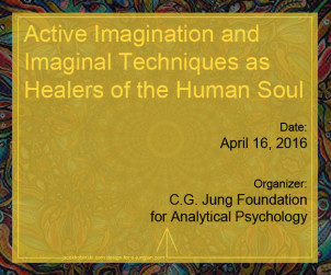Active Imagination and Imaginal Techniques as Healers of the Human Soul