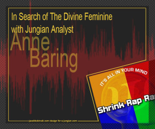 In Search of The Divine Feminine with Jungian Analyst Anne Baring