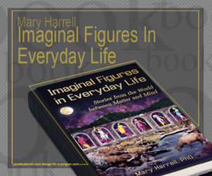 Imaginal Figures In Everyday Life