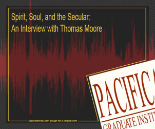 Spirit, Soul, and the Secular- An Interview with Thomas Moore