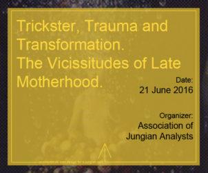 Trickster, Trauma and Transformation
